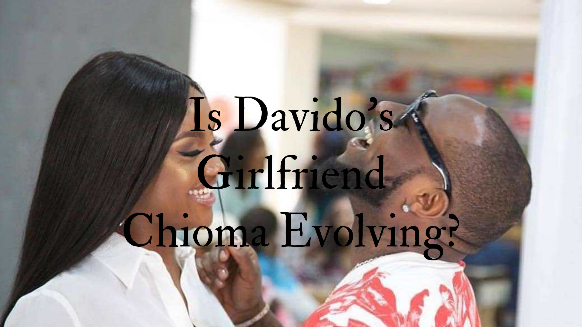 Davido's Girlfriend